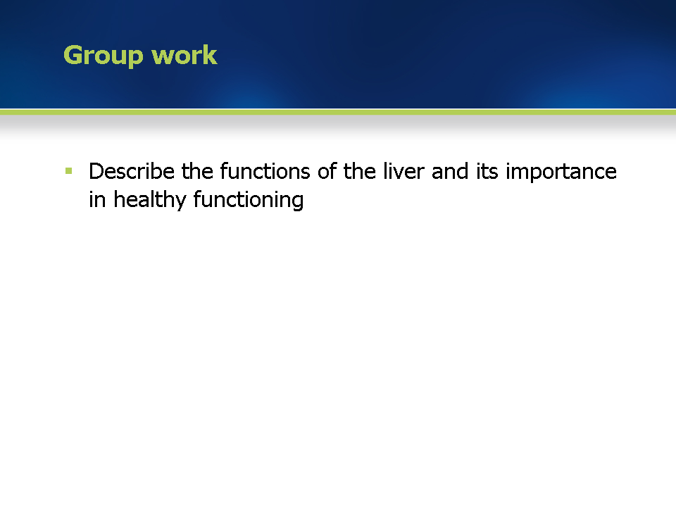 Module 1 Physiology And Function Of The Liver